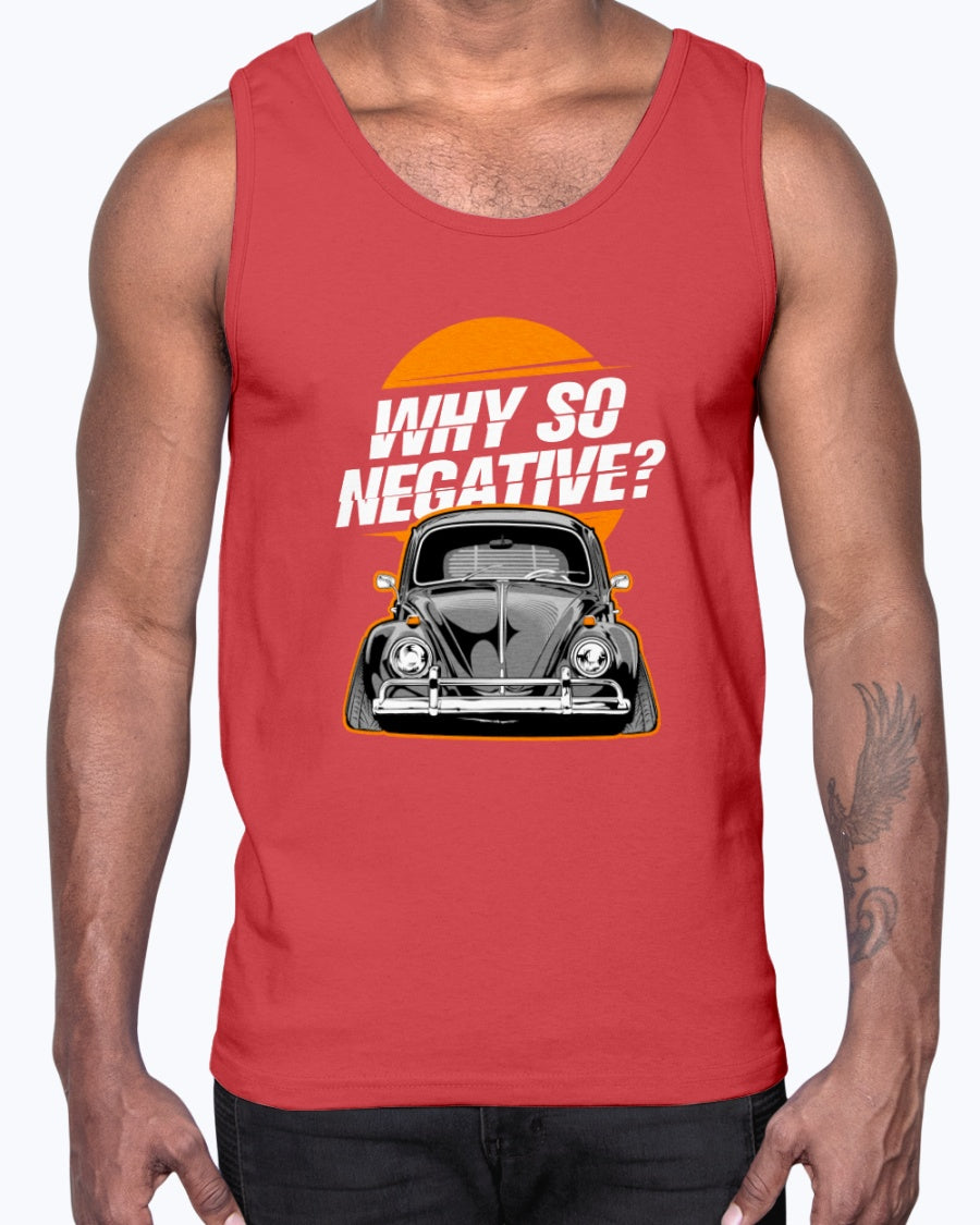 Why So Negative Gildan Ultra Cotton Tank