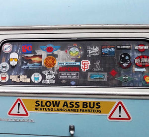 Slow Ass Bus Magnetic Sign