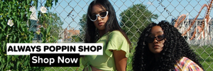 Always Poppin Shop | Shop Now