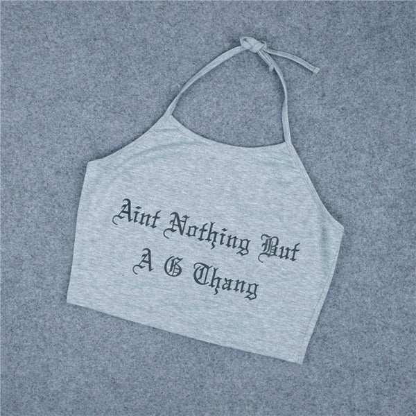 Ain't Nothing But A G Thang Crop Top - Always Poppin Shop