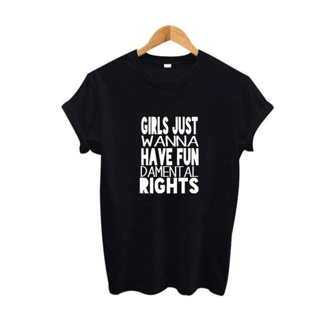 Girls Just Wanna Have Fundametal Rights Tee - Always Poppin Shop