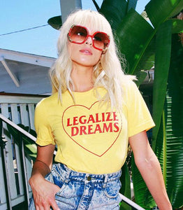 Legalize Dreams Tee - Always Poppin Shop