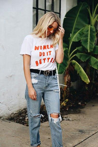 Women Do It Better Tshirt - Always Poppin Shop