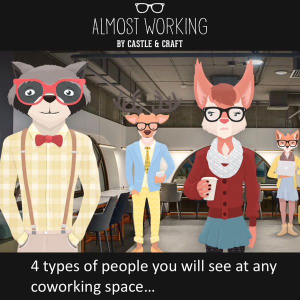 4 types of people you will see at any Coworking Space