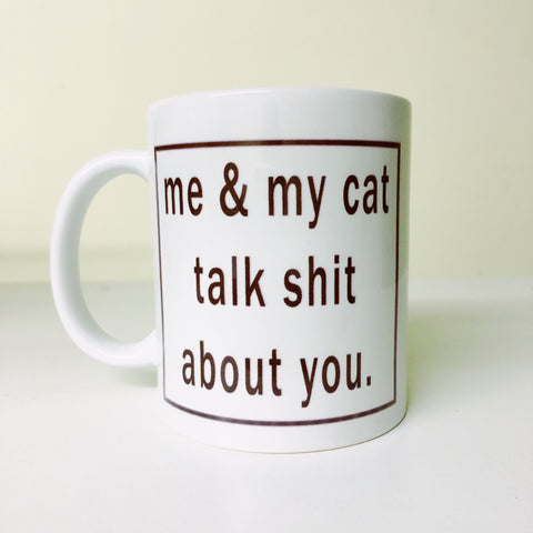 My cat/dog and I talk about you
