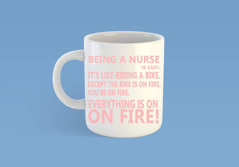 Nurses on fire mug