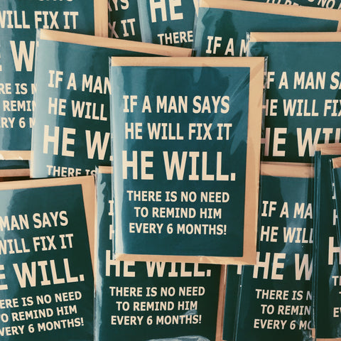 If a man says he will fix it card