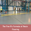 The Five R's Formula of Resin Flooring