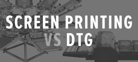 DTG vs Screen Printing