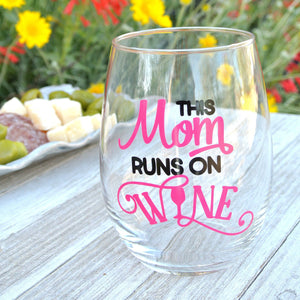 This Mom Runs On Wine - Birthday Gift for Mom/Best Friend/Wife