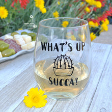 """What's Up Succa"" - Funny Stemless Wine Glass for Succulent Lover"