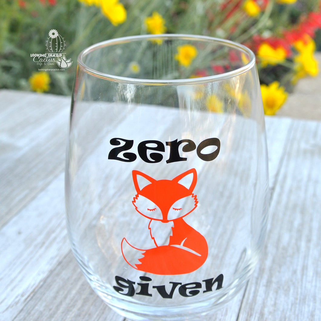 Zero Fox Given Stemless Wine Glass - Funny Wine Gift