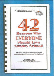 """42 Reasons Why Everyone Should Love Sunday School"" Daily Devotional Book"