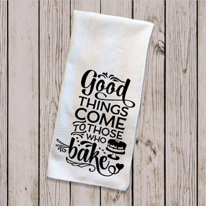 Tea Towel - Good things Come