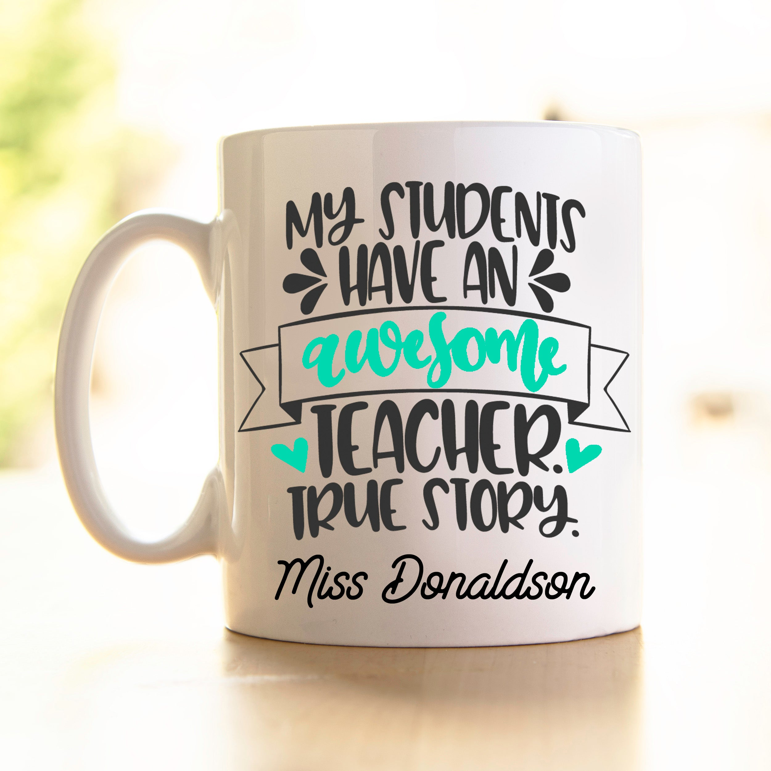 Teacher's Mug - awesome teacher