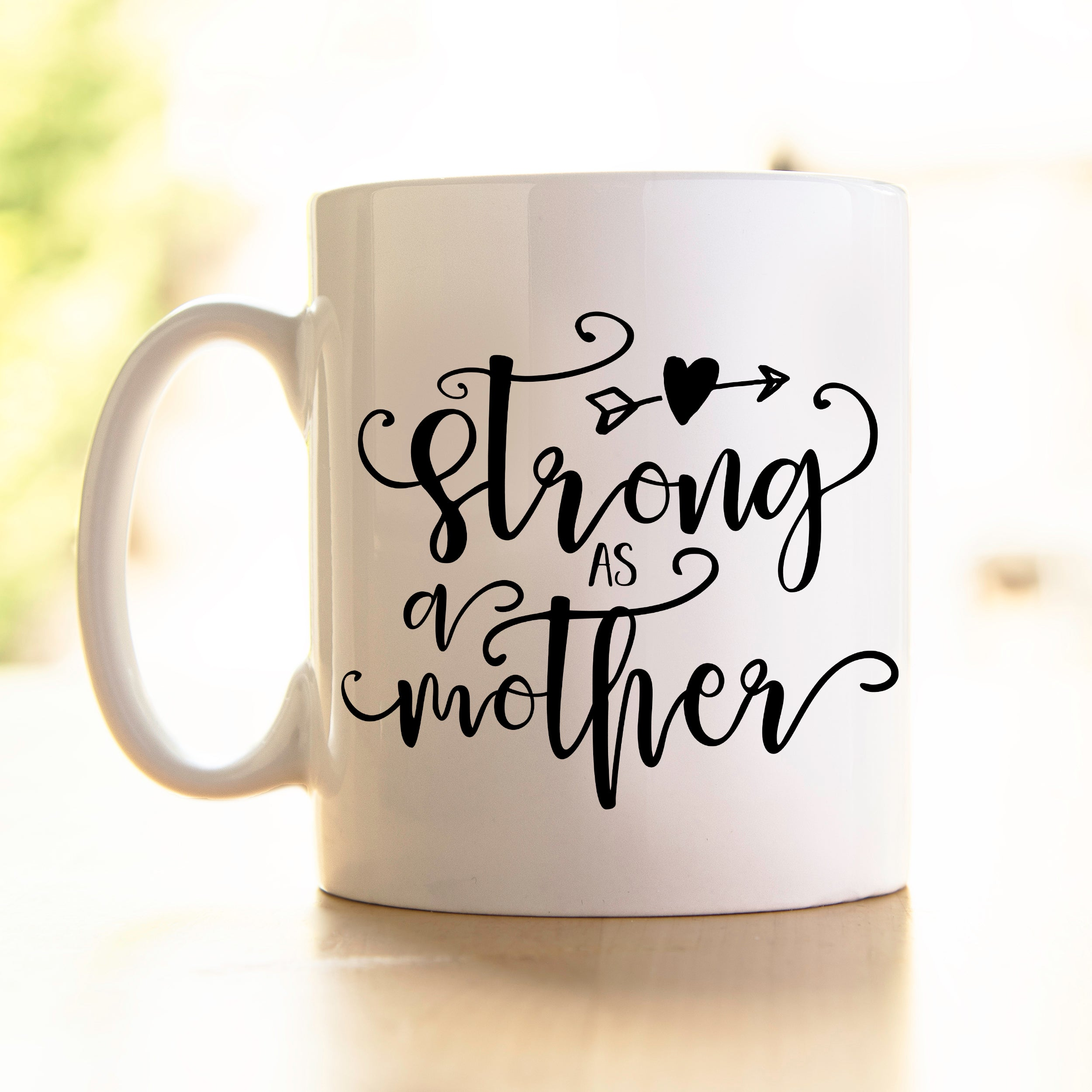 Strong as a Mother - Mug