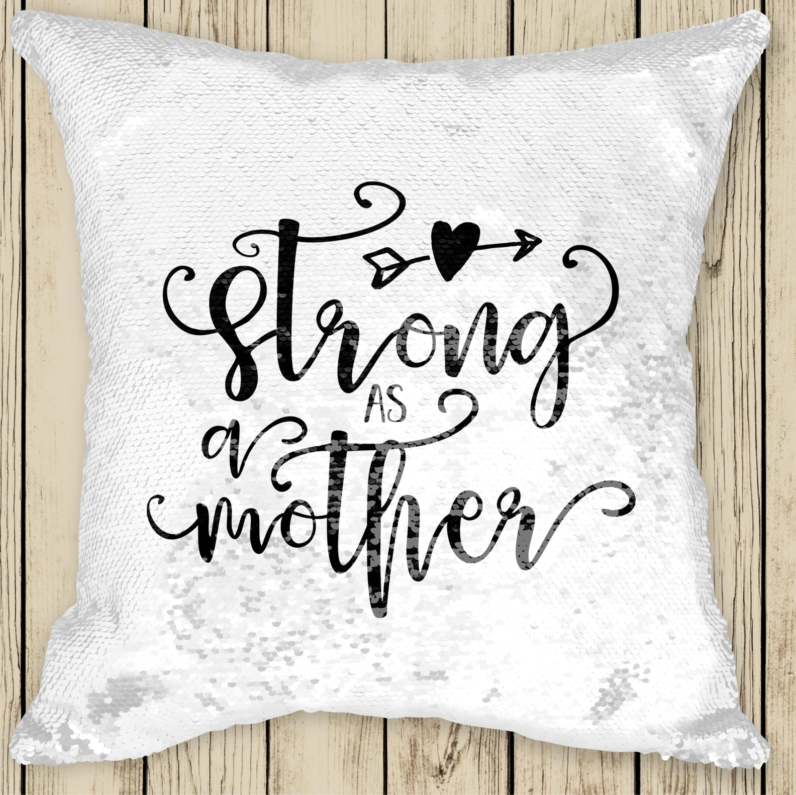 Sequin Cushion Cover - Strong as a Mother