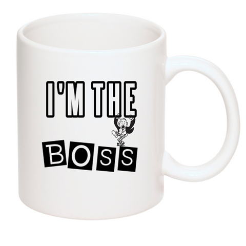 Mugs Funny - Im the Boss 11oz White Ceramic Office Travel Coffee Funny Mug