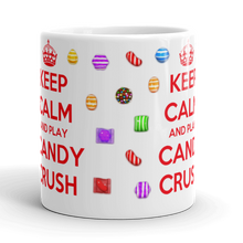 Keep Calm and Play Candy Crush Mug