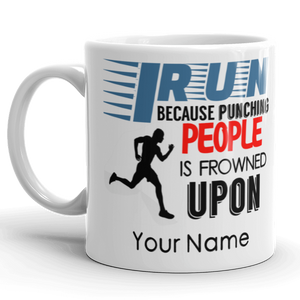 Personalised Male/Female I Run Funny Punching People Gift Mug