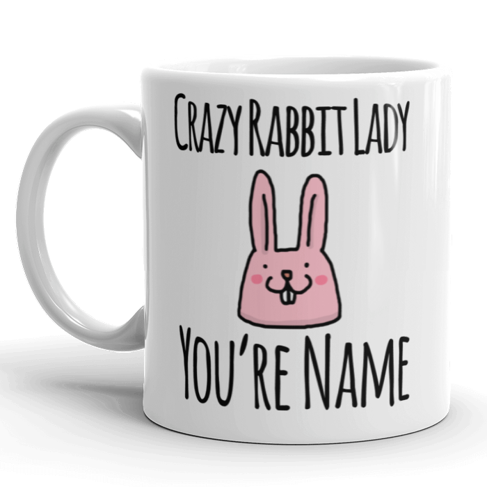 Crazy Rabbit Lady Personalised Mug
