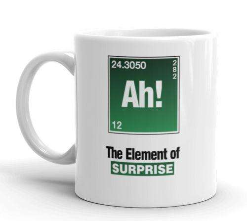 Ah! The Element Of Surprise Gift Mug