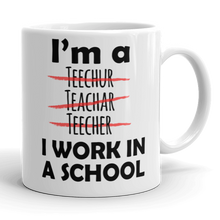 I'm A Teacher I Work In A School Gift Mug