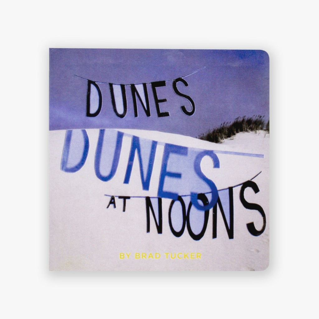 Book featuring cover art of Dunes, Dunes, at Noons
