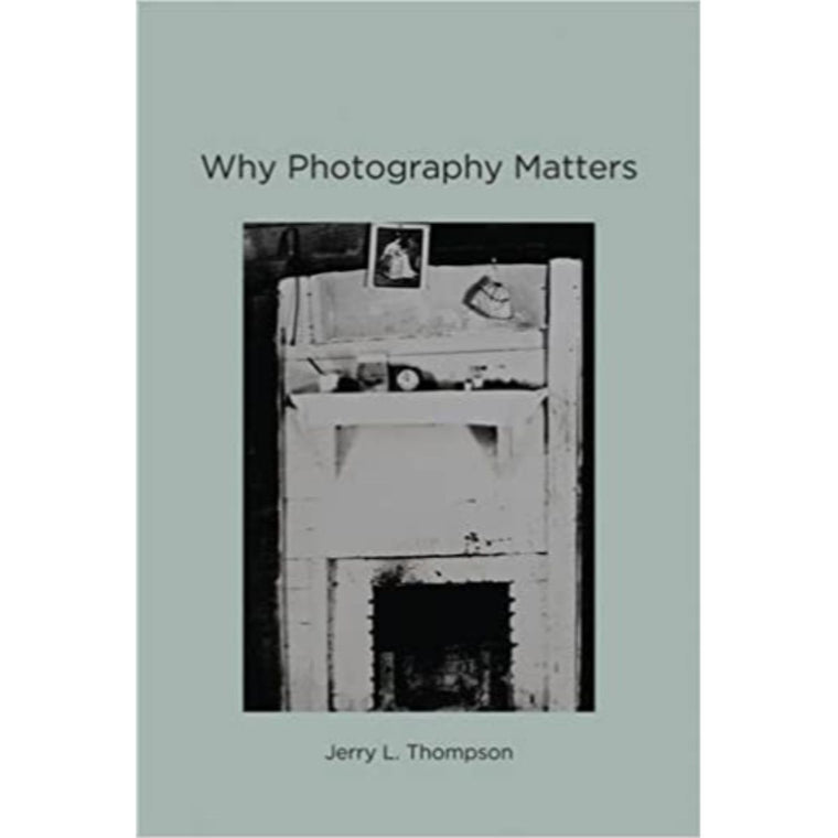 Book featuring cover art of Why Photography Matters