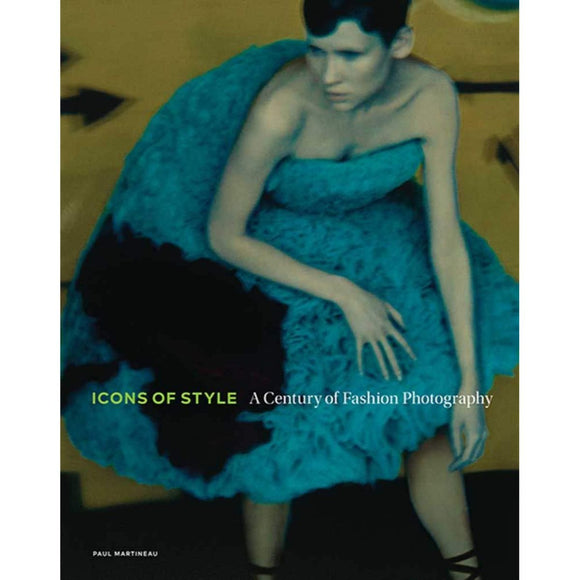 Book featuring cover art of Icons of Style: A Century of Fashion Photography
