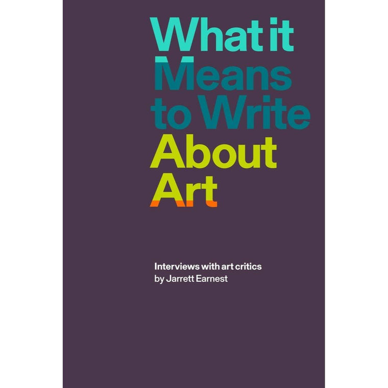 Book featuring cover art of What it Means to Write About Art