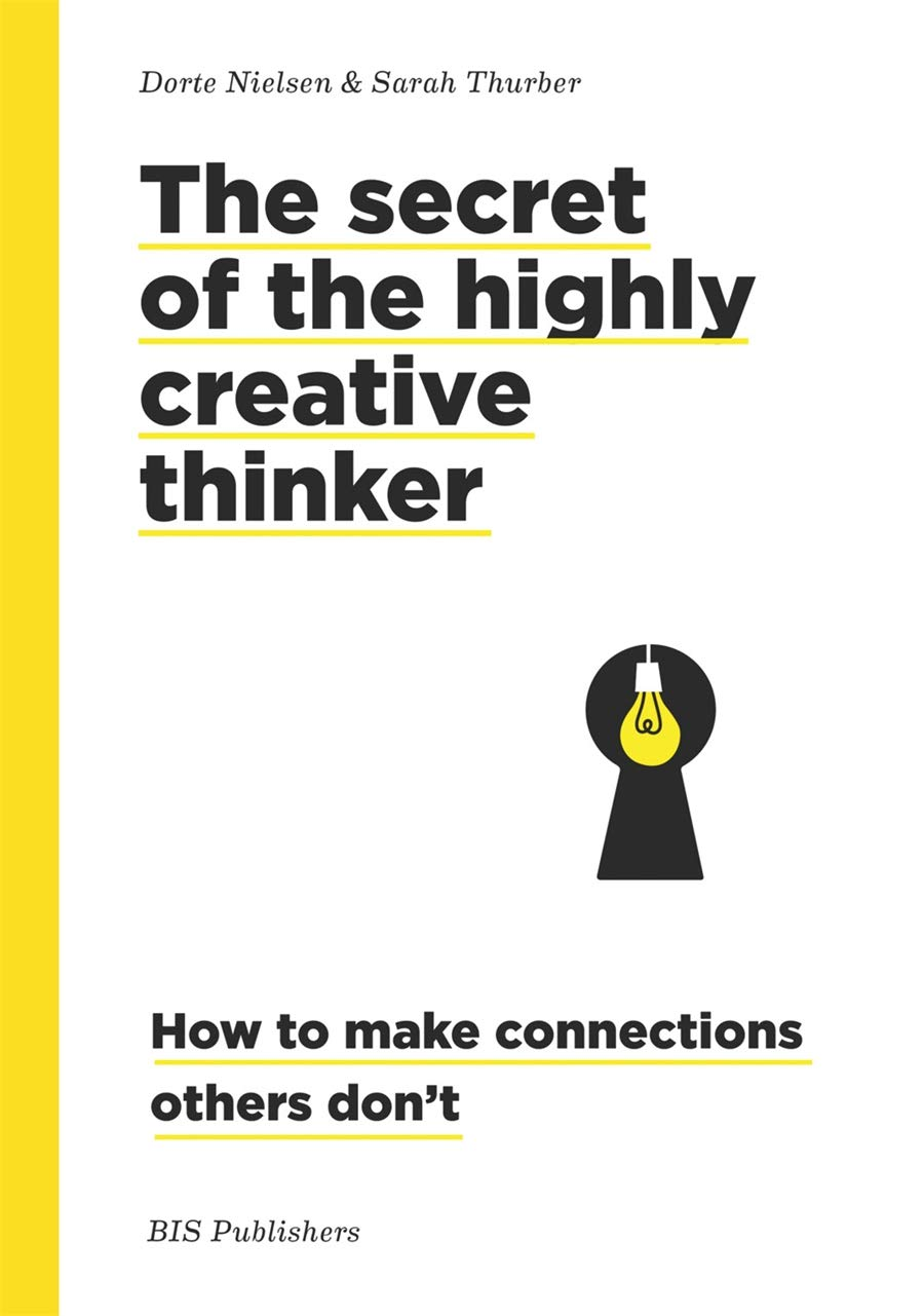 Book featuring cover art of The secret of the Highly creative thinker