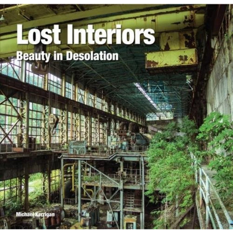 Lost Interiors: Beauty in Isolation | Author: Kerrigan Michael