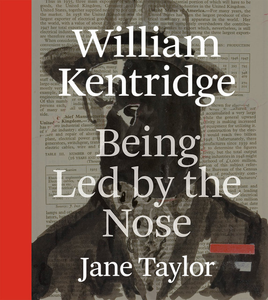 Book featuring cover art of William Kentridge: Being Led by the Nose