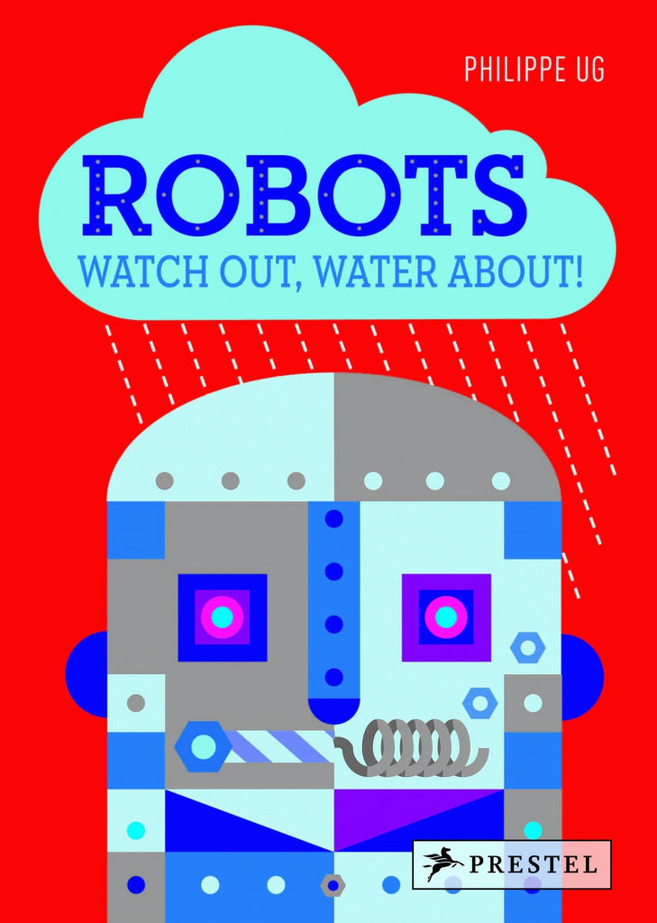 Robots: Watch Out, Water About! | Author: Philippe Ug