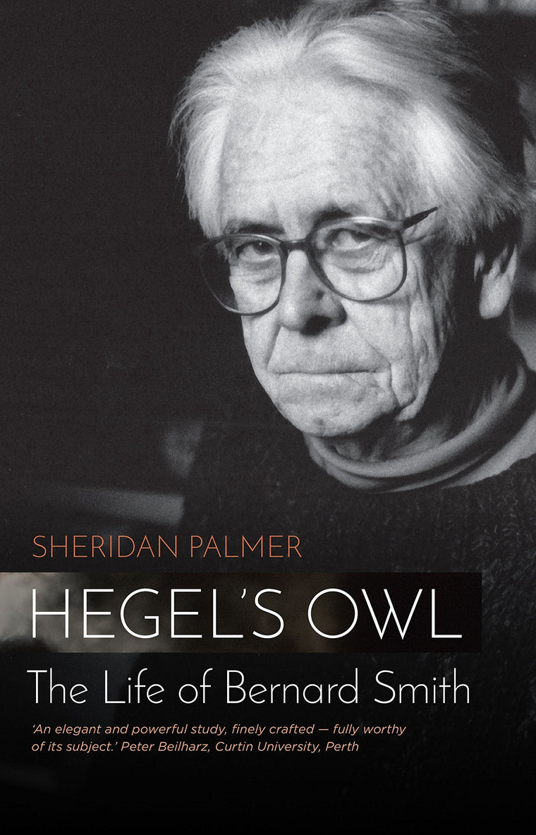 Book featuring cover art of Hegel's Owl: The Life of Bernard Smith