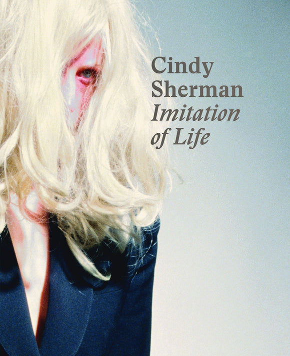 Book featuring cover art of Cindy Sherman: Imitation of Life
