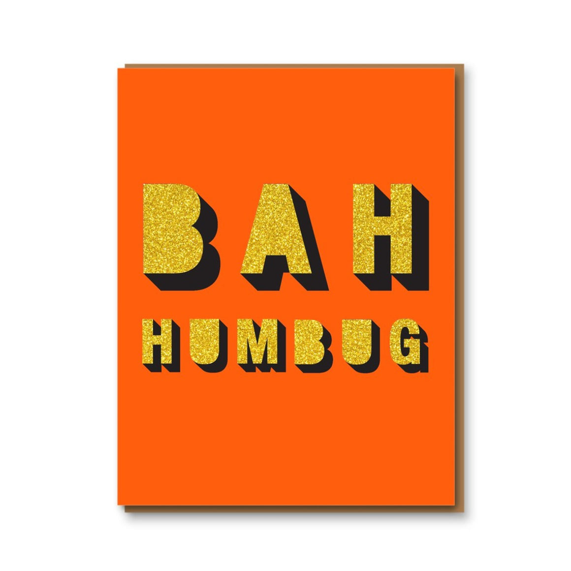 Image of a letterpressed card featuring an orange background with glittery gold text that reads 'Bah Humbug'