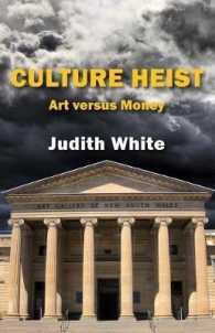 Book featuring cover art of Culture Heist: Art versus Money