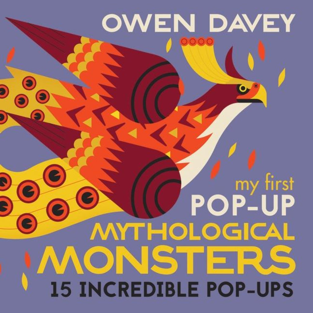 My First Pop-Up Mythological Monsters | Author: 	Owen Davey