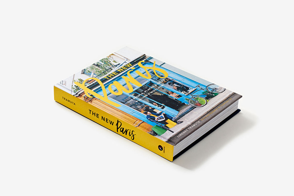 Book featuring cover art of The New Paris: The People, Places and Ideas Fueling a Movement