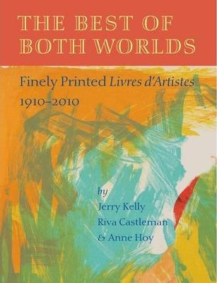 Book featuring cover art of The Best of Both Worlds: Finely Printed Livres D'artistes