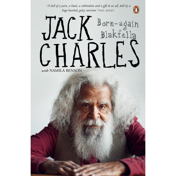 Jack Charles: Born-again Blackfella | Author: Jack Charles