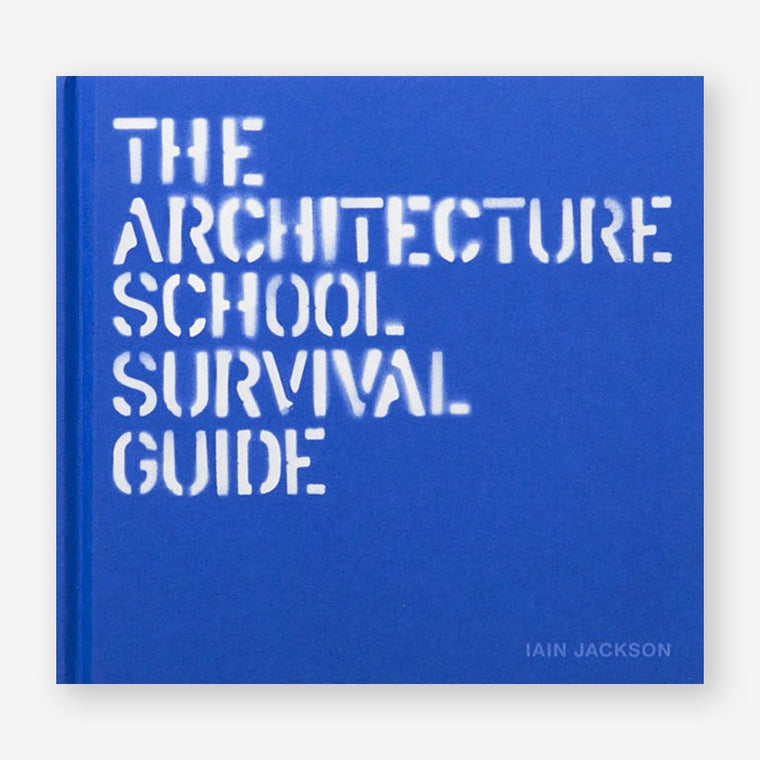 Book featuring cover art of The Architecture School Survival Guide