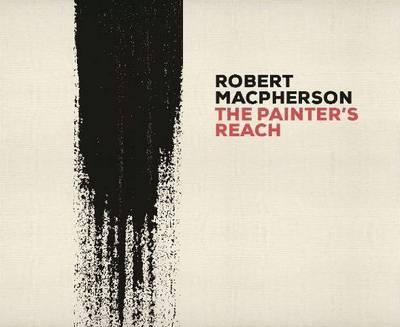 Book featuring cover art of Robert Macpherson: The Painter's Reach