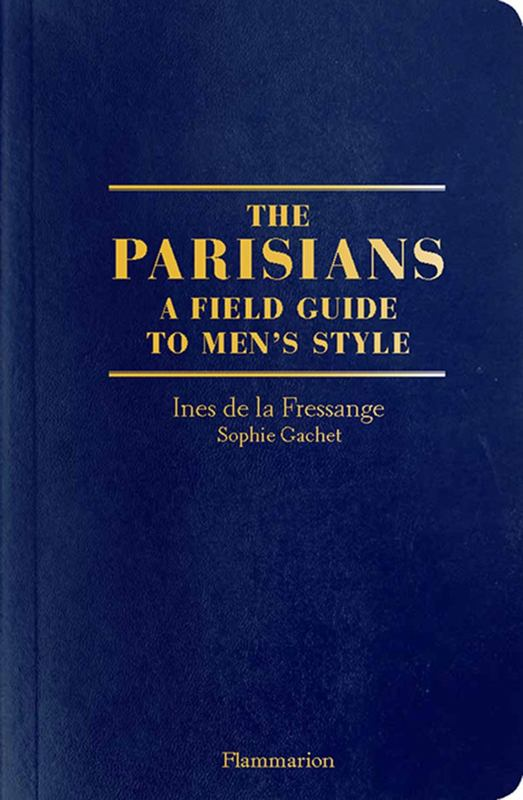 Book featuring cover art of The Parisians A Field Guide to Men's Style