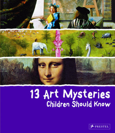 Book featuring cover art of 13 Art Mysteries Children Should Know