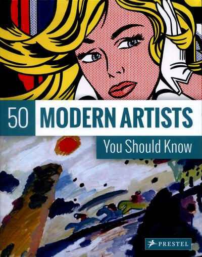 Book featuring cover art of 50 Modern Artists You Should Know