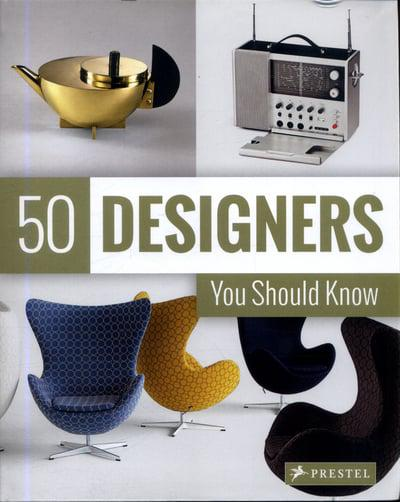 50 Designers You Should Know | Author: Claudia Hellmann