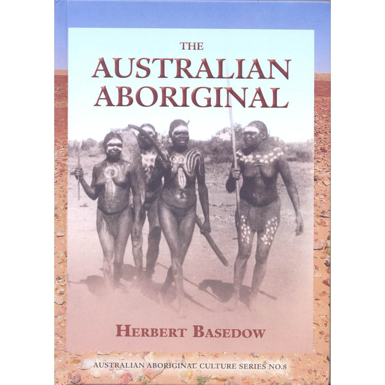 Book cover featuring the words The Australian Aboriginal: Australian Aboriginal Culture Series